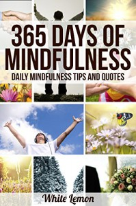 Mindfulness: 365 Days of Mindfulness - White Lemon