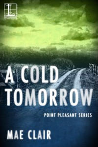 A Cold Tomorrow - Mae Clair