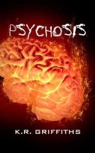 Psychosis - K.R. Griffiths