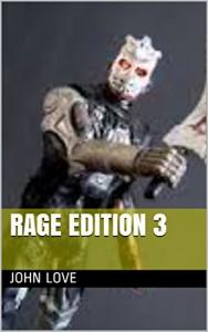 Rage edition 3 - John Love