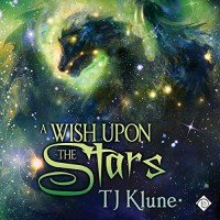 A Wish Upon the Stars - T.J. Klune, Michael Lesley