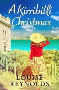 A Kirribilli Christmas: Destiny Romance - Louise Reynolds