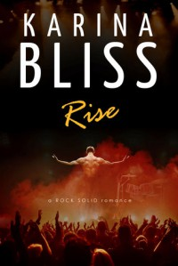 Rise - Karina Bliss
