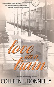 Love on a Train - Colleen L. Donnelly
