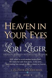 Heaven in Your Eyes - Lori Leger