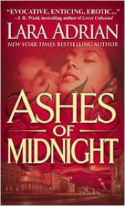 Ashes of Midnight (Midnight Breed Series #6) - Lara Adrian