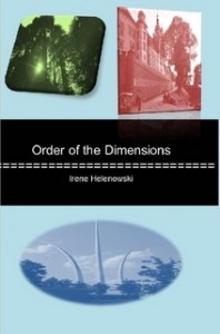 Order of the Dimensions - Irene Helenowski