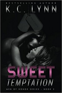 Sweet Temptation (Men Of Honor) (Volume 2) - K. C. Lynn