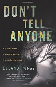 Don't Tell Anyone: A Mystery - Eleanor Gray