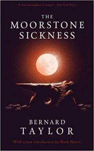The Moorstone Sickness - Bernard Taylor, Mark Morris