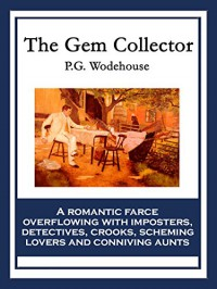 The Gem Collector - P.G. Wodehouse