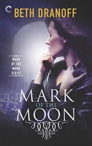 Mark of the Moon - Beth Dranoff