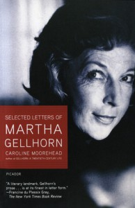 Selected Letters of Martha Gellhorn - Caroline Moorehead