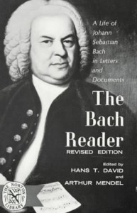 The Bach Reader: A Life of Johann Sebastian Bach in Letters and Documents - Hans T. David, Arthur Mendel
