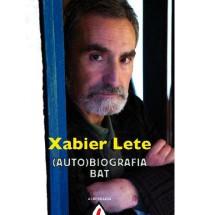 Xabier Lete (auto)biografia Bat - Inazio Mujika
