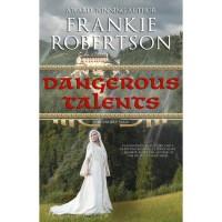 Dangerous Talents (Vinlanders' Saga, #1) - Frankie Robertson