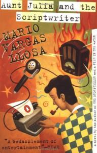 Aunt Julia and the Scriptwriter - Mario Vargas Llosa