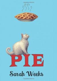 Pie - Sarah Weeks