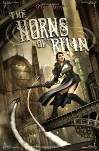 The Horns of Ruin - Tim Akers
