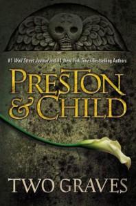 Two Graves (Pendergast #12) - Douglas Preston,  Lincoln Child