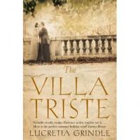 The Villa Triste - Lucretia Grindle