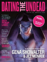 Dating the Undead - Gena Showalter, Jill Monroe