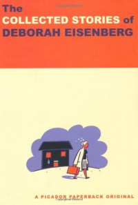 The Collected Stories - Deborah Eisenberg