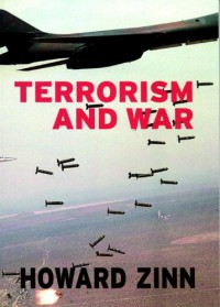 Terrorism and War - Howard Zinn, Anthony Arnove