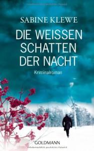 Die weißen Schatten der Nacht - Sabine Klewe