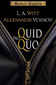 Quid Pro Quo  - L.A. Witt, Aleksandr Voinov
