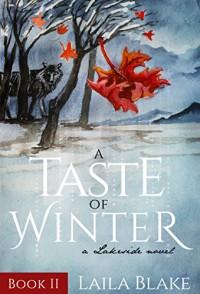 A Taste of Winter (Lakeside Book 2) - Laila Blake