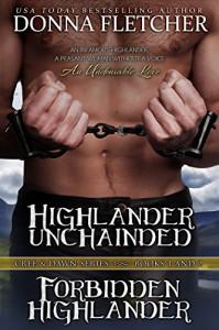 Highlander Unchained & Forbidden Highlander - Donna Fletcher