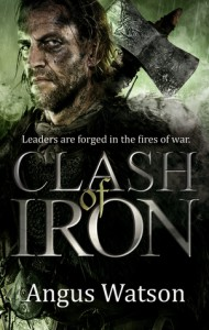Clash of Iron - Angus Watson