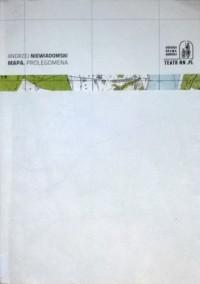 Mapa. Prolegomena - Andrzej Niewiadomski