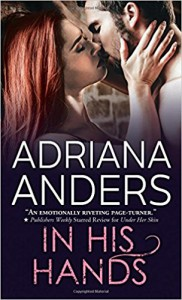 In His Hands (Blank Canvas) - Adriana Anders