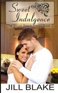 Sweet Indulgence (The Silicon Beach Trilogy) (Volume 2) - Jill Blake