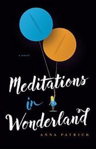 Meditations in Wonderland - Anna Patrick