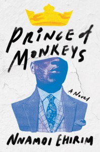Prince of Monkeys - Nnamdi Ehirim