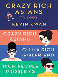 Crazy Rich Asians Trilogy Box Set - Kevin Kwan