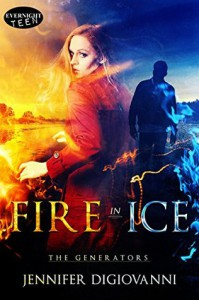 Fire in Ice (The Generators #1) - Jennifer DiGiovanni