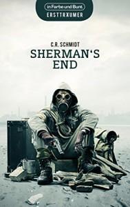 Sherman's End - C.R. Schmidt