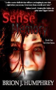 Sense Memory - Brion J. Humphrey