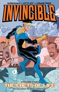 Invincible Vol. 5: The Facts of Life - Ryan Ottley, Robert Kirkman