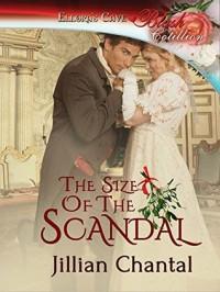 The Size of the Scandal - Jillian Chantal