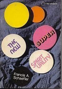 New Super-Spirituality - Francis August Schaeffer