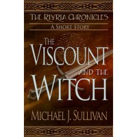 The Viscount and the Witch - Michael J. Sullivan