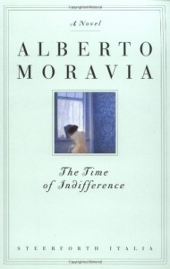 The Time of Indifference - Alberto Moravia, Tami Calliope