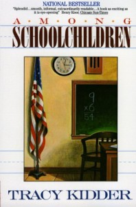 Among Schoolchildren - Tracy Kidder