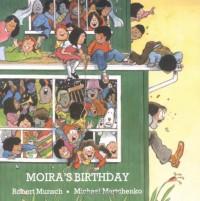 Moira's Birthday (Classic Munsch) - Robert Munsch