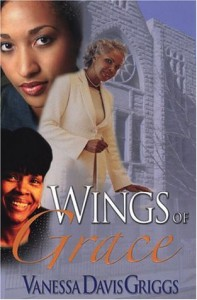 Wings of Grace - Vanessa Davis Griggs